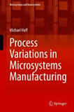 Process Variations in Microsystems Manufacturing